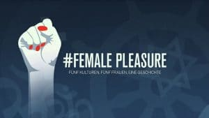 Poster zum Dokumentarfilm #Female Pleasure